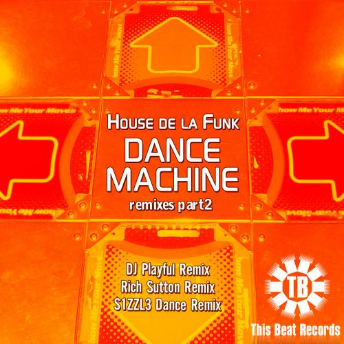 House de la Funk - Dance Machine [Remixes Part 2]
